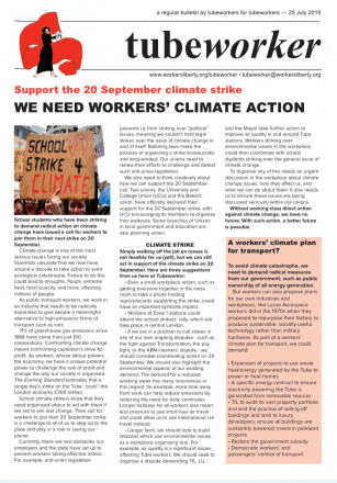 Tubeworker — 25/07/2019: We Need Workers' Climate Action