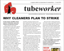 Tubeworker — 05/07/2019: Why Cleaners Plan To Strike