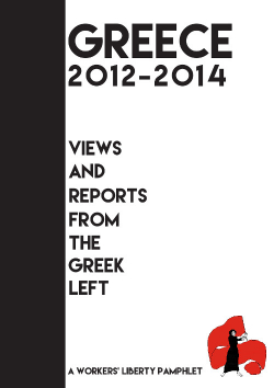 "Pamphlet Cover ""Greece 2012-2014: Views and Reports From the Greek Left"""