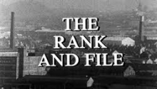 "Black-and-white photograph of buildings, with overlaid white text reading ""The Rank and File"""