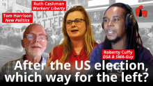 Picture: After the US election, which way for the left? With Ruth Cashman, Robert Cuffy, and Tom Harrison