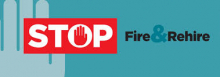 Stop Fire and Rehire