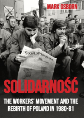 "Book Cover ""Solidarność"" in red displayed over a photo of striking dockers"
