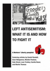 "Pamphlet Cover ""Left Antisemitism: What it is and How to Fight it"" Below a protest sign expressing the antisemitic conspiracy that ""Zionists control Walll Street"""