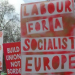 Labour for a Socialist Europe sign